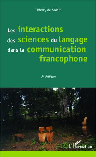 Couverture Les interactions des sciences du langage dans la communication francophone
