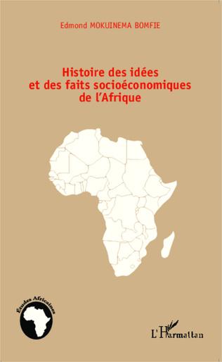 Couverture Histoire des idées et des faits socioéconomiques de l'Afrique