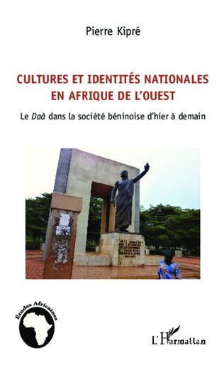 Couverture Cultures et identités nationales en Afrique de l'Ouest