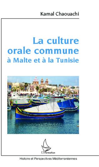 Couverture La culture orale commune à Malte et à la Tunisie