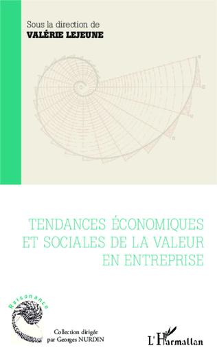 Couverture Tendances économiques et sociales de la valeur en entreprise