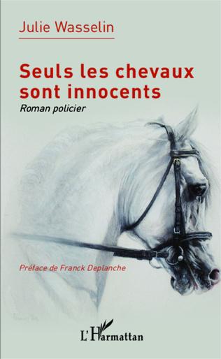 Couverture Seuls les chevaux sont innocents