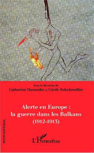 Couverture Alerte en Europe : le guerre dans les Balkans (1912-1913)