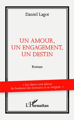 Couverture Un amour, un engagement, un destin