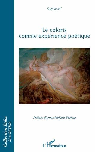 Couverture Le coloris comme expérience poétique