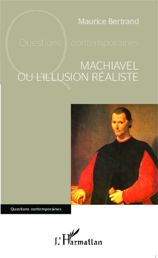 Couverture Machiavel ou l'illusion réaliste