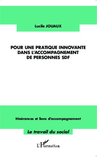 Couverture Pour une pratique innovante dans l'accompagnement des personnes SDF