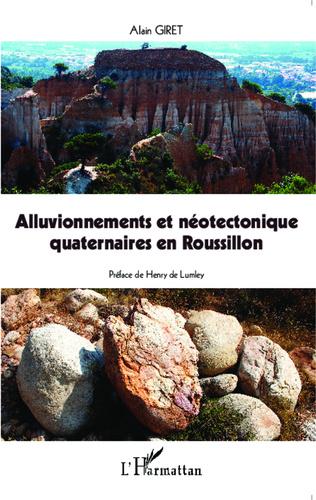 Couverture Alluvionnements et néotectonique quaternaires en Roussillon