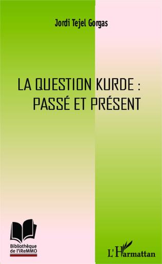 Couverture La question kurde : passé et présent