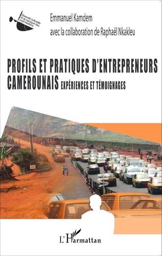 Couverture Profils et pratiques d'entrepreneurs camerounais