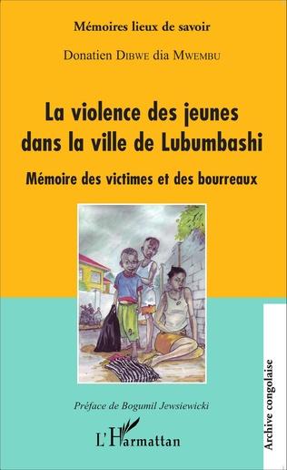 Couverture La violence des jeunes dans la ville de Lubumbashi