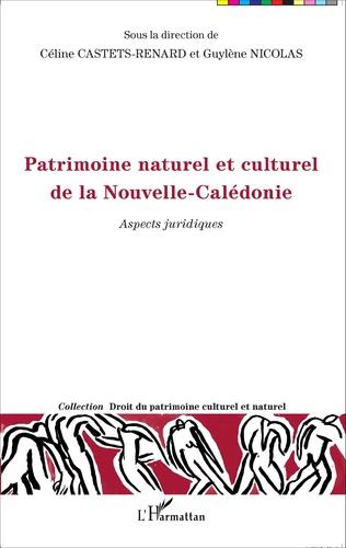 Couverture Patrimoine naturel et culturel de la Nouvelle-Calédonie