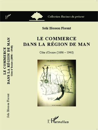 Couverture Le commerce dans la région de Man
