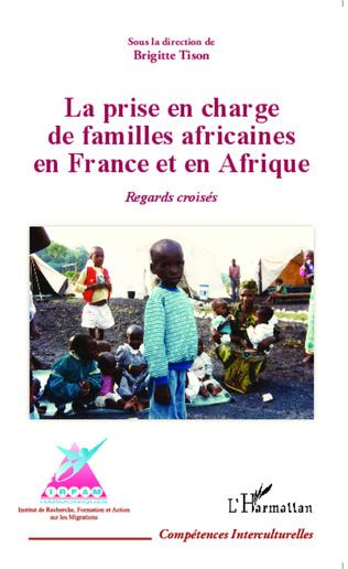 Couverture La prise en charge de familles africaines en France et en Afrique