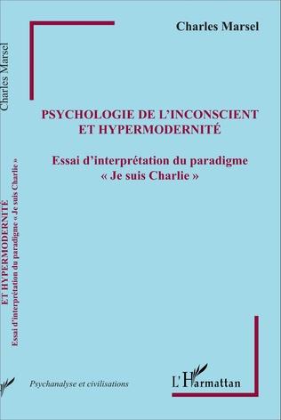 Couverture Psychologie de l'inconscient et hypermodernité