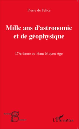 Couverture Mille ans d'astronomie et de géophysique