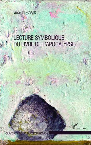Couverture Lecture symbolique du livre de l'apocalypse