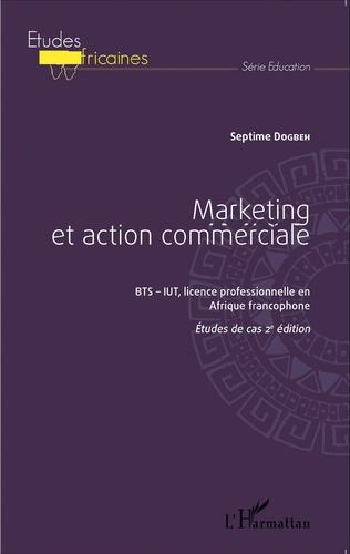 Couverture Marketing et action commerciale BTS-IUT, licence professionnelle en Afrique francophone