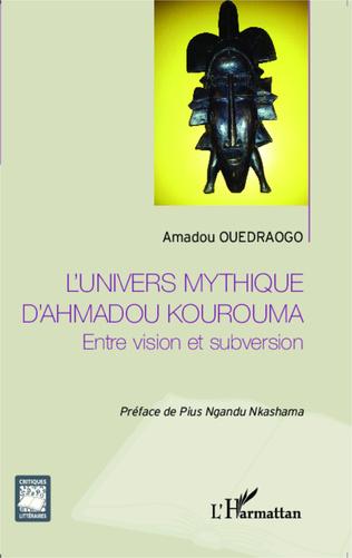 Couverture L'univers mythique d'Ahmadou Kourouma