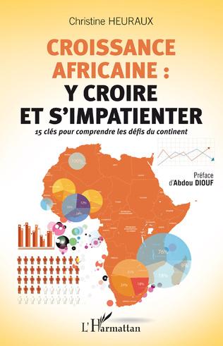 Couverture Croissance africaine : y croire et s'impatienter