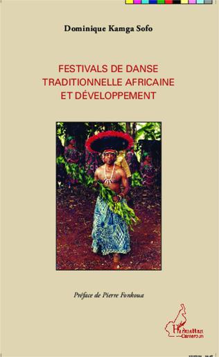 Couverture Festivals de danse traditionnelle africaine et développement