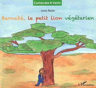 Couverture Barnabé, le petit lion végétarien