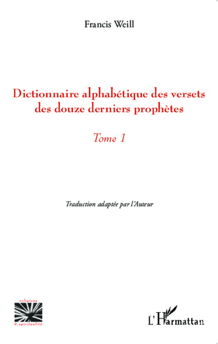 Couverture Dictionnaire alphabétique des versets des douze derniers prophètes