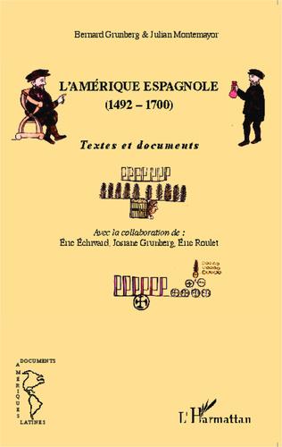 Couverture L'Amérique espagnole (1492-1700)