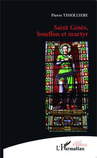 Couverture Saint Ginès, bouffon et martyr