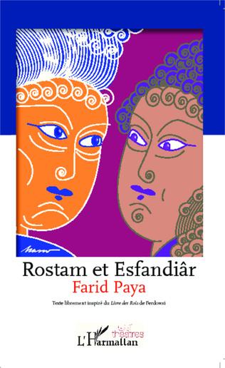 Couverture Rostam et Esfandiâr
