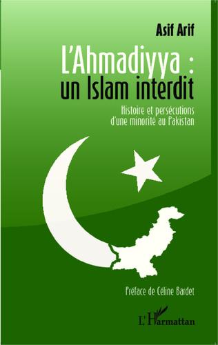 Couverture L'Ahmadiyya : un islam interdit