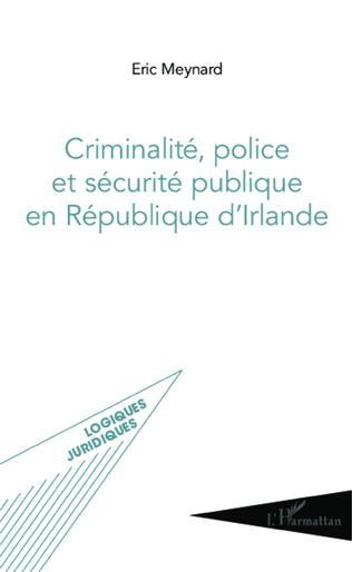 Couverture Criminalité, police et sécurité publique en République d'Irlande