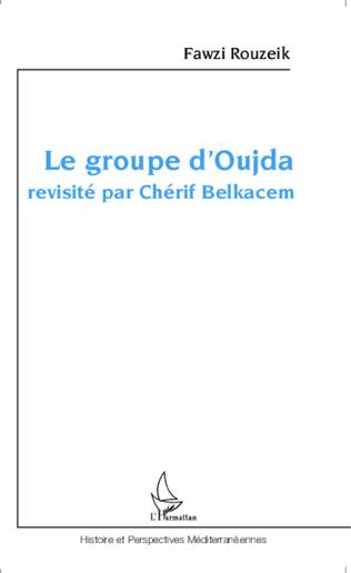Couverture Le groupe d'Oujda revisité par Chérif Belkacem