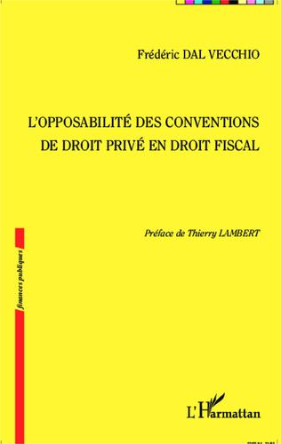 Couverture L'opposabilité des conventions de droit privé en droit fiscal