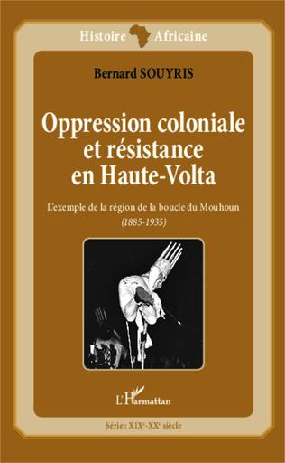 Couverture Oppression coloniale et résistance en Haute-Volta