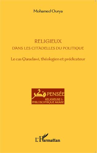 Couverture Religieux dans les citadelles du politique
