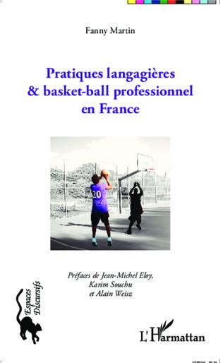 Couverture Pratiques langagières et basket-ball professionnel en France