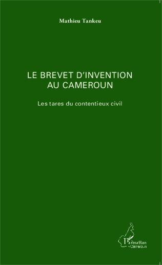 Couverture Le brevet d'invention au Cameroun