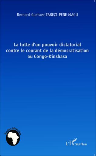 Couverture La lutte d'un pouvoir dictatorial contre le courant de la démocratisation au Congo-Kinshasa