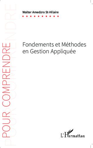 Couverture Fondements et méthodes en gestion appliquée
