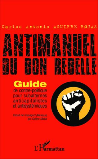 Couverture Antimanuel du bon rebelle