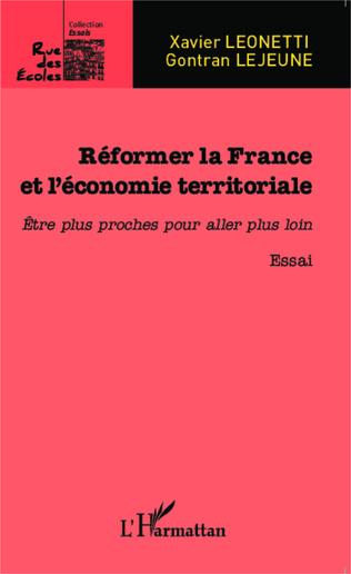 Couverture Réformer la France et l'économie territoriale