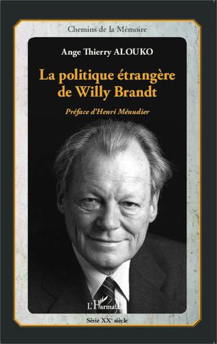 Couverture La politique étrangère de Willy Brandt