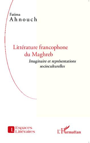 Couverture Littérature francophone du Maghreb