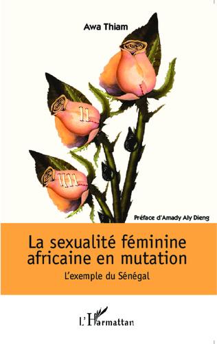 Couverture La sexualité féminine africaine en mutation