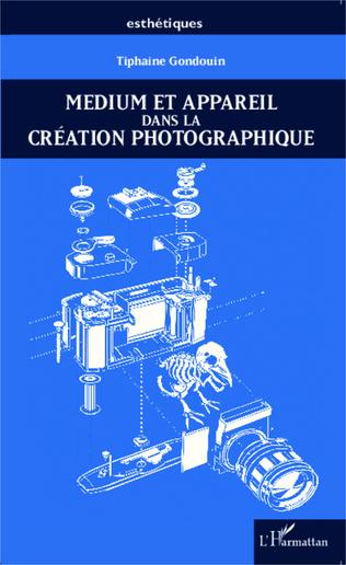 Couverture Medium et appareil dans la création photographique