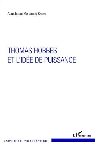 Couverture Thomas Hobbes et l'idée de puissance
