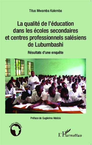 Couverture La qualité de l'éducation dans les écoles secondaires et centres professionnels salésiens de Lubumbashi
