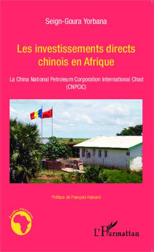 Couverture Les investissements directs chinois en Afrique