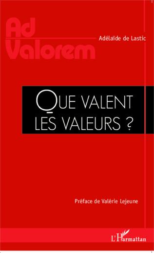 Couverture Que valent les valeurs ?